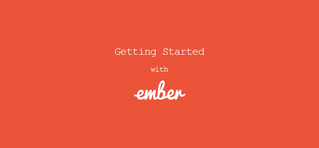 Getting Started with EmberJS