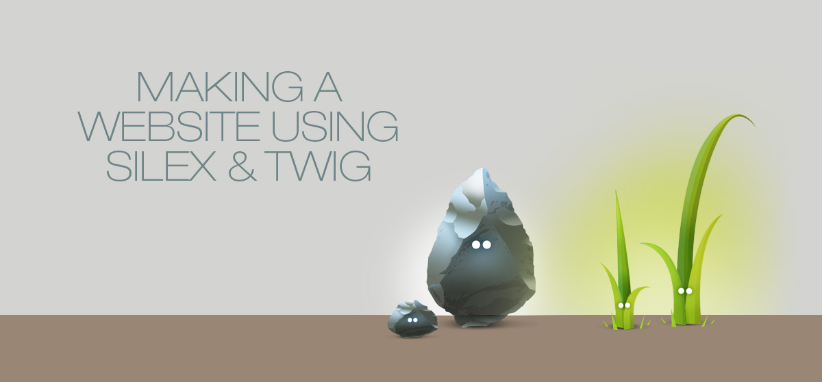 Making a Simple Website with Silex & Twig