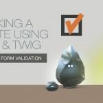 making-a-website-silex-twig-form-validation