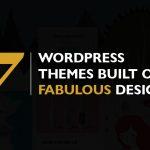 7 WordPress Themes with Fabulous Design