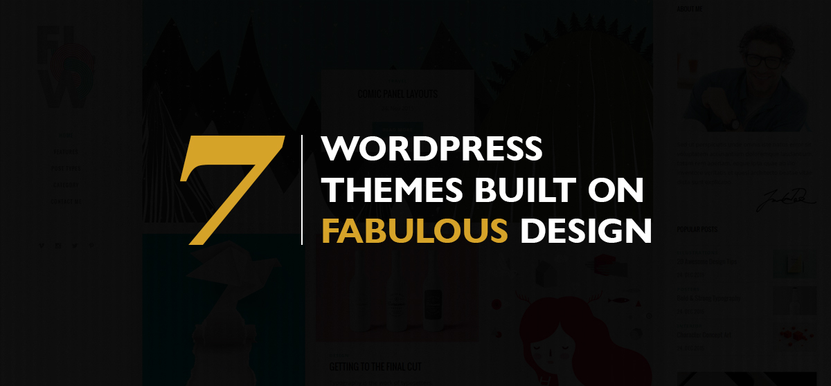 7 WordPress Themes with Fabulous Design